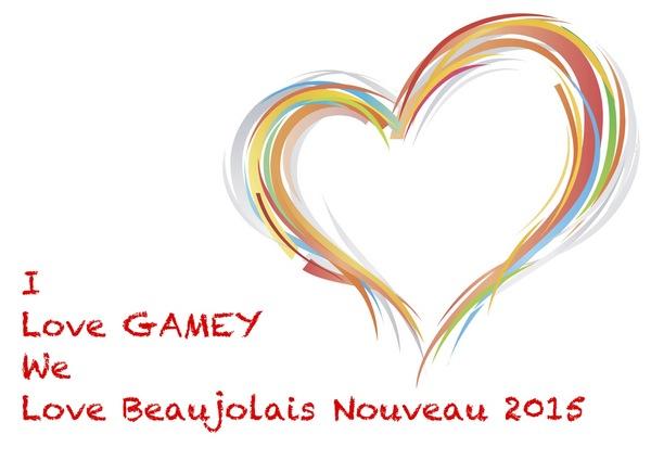 I Love GAMEY We Love Beaujolais Nouveau 2015.jpg